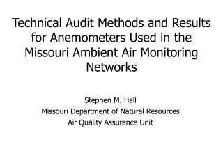 Technical Audit Methods and Results for Anemometers Used in the Missouri Ambient Air Monitoring Networks