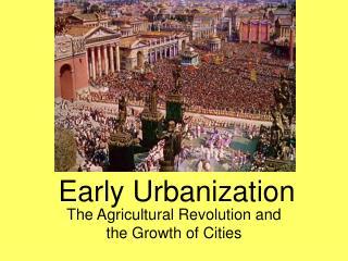 Early Urbanization