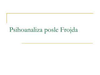 Psihoanaliza posle Frojda