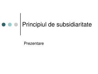 Principiul de subsidiaritate