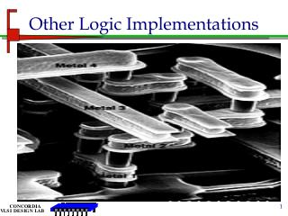 Other Logic Implementations