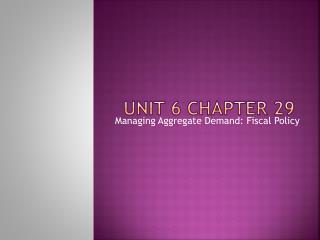 Unit 6 Chapter 29