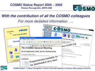 COSMO Status Report 2004 – 2005 Tiziana Paccagnella,  ARPA-SIM
