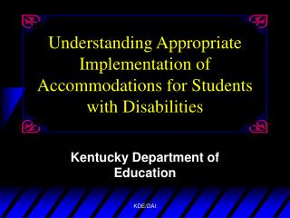 Understanding Appropriate Implementation of Accommodations for Students with Disabilities