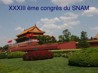 XXXIII �me congr�s du SNAM