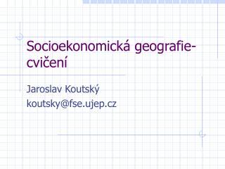 Socioekonomická geografie- cvičení