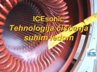 ICEsonic Tehnologija čisćenja suhim ledom