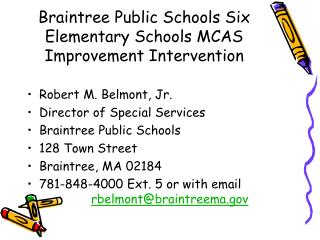 Braintree Public Schools Six Elementary Schools MCAS Improvement Intervention