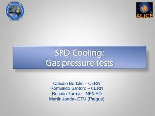 SPD  Cooling :  Gas pressure tests