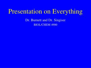 Presentation on Everything