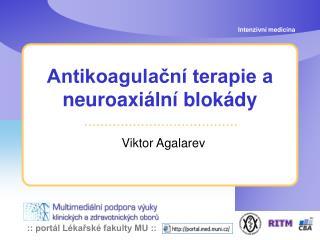 Antikoagulační terapie a neuroaxiální blokády