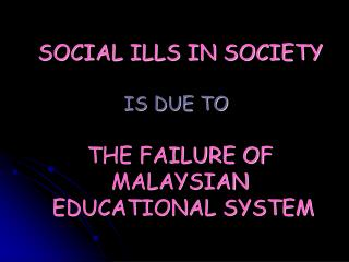 SOCIAL ILLS IN SOCIETY