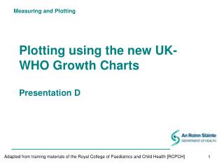 Plotting using the new UK-WHO Growth Charts Presentation D