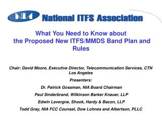 What You Need to Know about  the Proposed New ITFS/MMDS Band Plan and Rules