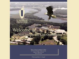Illinois Valley Community College 815 North Orlando Smith Avenue Oglesby, Illinois 61348 815 224-2720