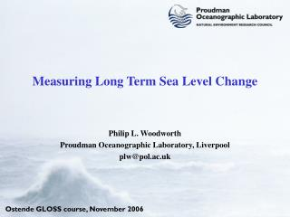 Measuring Long Term Sea Level Change