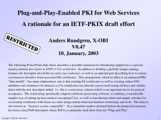 Plug-and-Play-Enabled PKI for Web Services A rationale for an IETF-PKIX draft effort