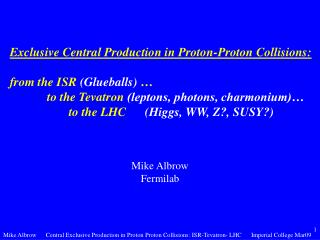 Exclusive Central Production in Proton-Proton Collisions: from the ISR  (Glueballs)  …