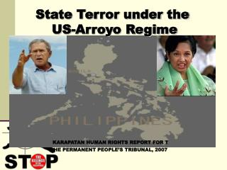 State Terror under the  US-Arroyo Regime