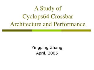 A Study of  Cyclops64 Crossbar Architecture and Performance