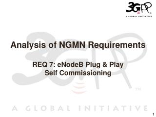 Analysis of NGMN Requirements REQ 7: eNodeB Plug & Play  Self Commissioning