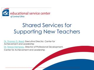 Shared Services for Supporting New Teachers
