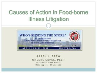 Causes of Action in Food-borne Illness Litigation