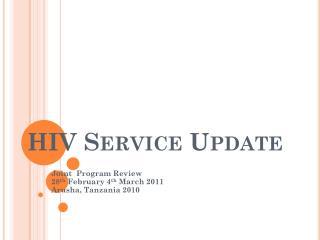 HIV Service Update
