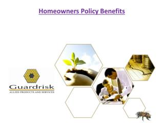 Homeowners Policy Benefits