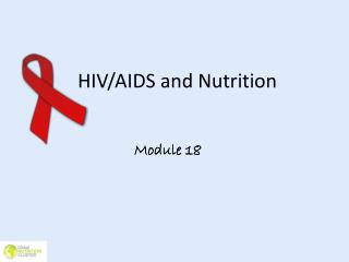 HIV/AIDS and Nutrition