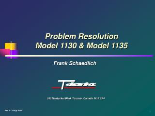 Problem Resolution Model 1130  Model 1135
