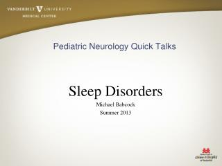 Pediatric Neurology Quick Talks