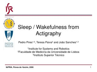 Sleep / Wakefulness from Actigraphy