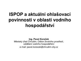 ISPOP a aktuální ohlašovací povinnosti v oblasti vodního hospodářství
