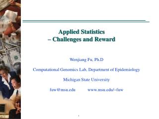 Applied Statistics  – Challenges and Reward