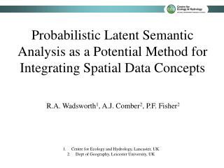 Probabilistic Latent Semantic Analysis as a Potential Method for Integrating Spatial Data Concepts