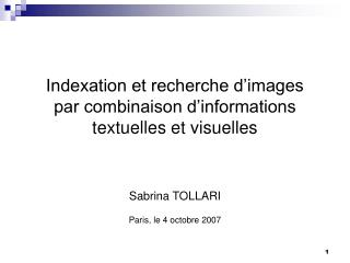 Indexation et recherche d'images par combinaison d'informations  textuelles et visuelles
