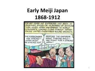 Early Meiji Japan 1868-1912