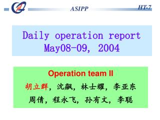 Daily operation report  May08-09 ,  200 4
