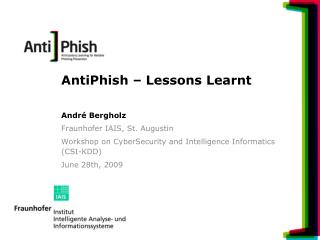AntiPhish – Lessons Learnt