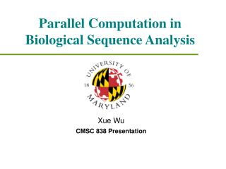 Parallel Computation in Biological Sequence Analysis