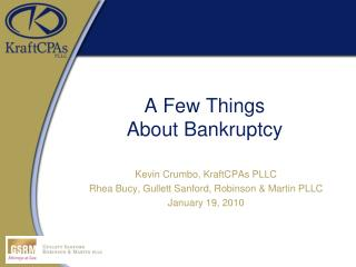 A Few Things  About Bankruptcy