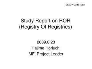 Study Report on ROR (Registry Of Registries)