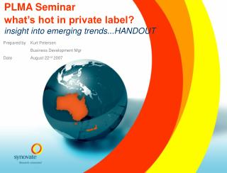 PLMA Seminar what's hot in private label? insight into emerging trends...HANDOUT
