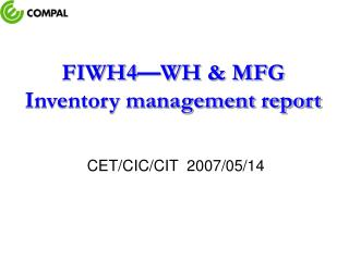 FIWH4 � WH & MFG Inventory management report
