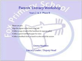 Parents' Literacy Workshop Years 2  & 3:  Phase B