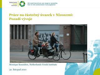 Práce na částečný úvazek v Nizozemí : Pozadí vývoje