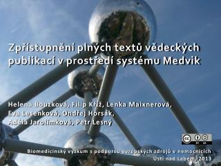 Zpřístupnění plných textů vědeckých publikací v prostředí systému Medvik