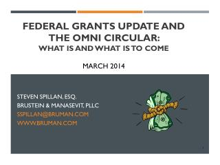 Federal Grants Update and The Omni Circular:  What is and what is to come March 2014