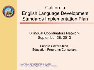 California English Language Development  Standards Implementation Plan